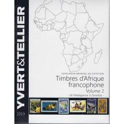 Yvert & Tellier postzegelcatalogus overzee Franstalig Afrika volume 2 (Madagascar – Zanzibar)